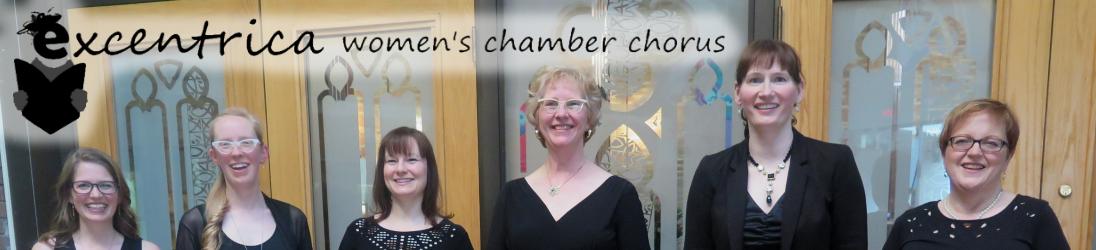 Excentrica Women's Chamber Chorus
